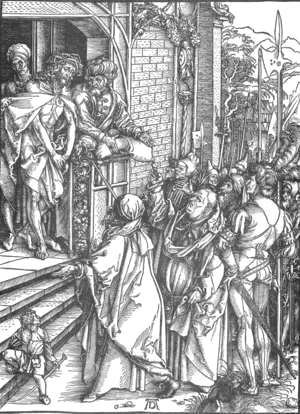 Albrecht Durer - The Large Passion, 04. Ecce Homo